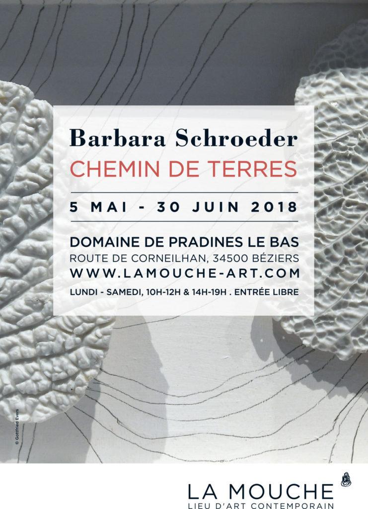 "EXPOSITION BARBARA SCHROEDER ""CHEMIN DE TERRES"" 5 MAI - 30 JUIN 2018"